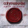 Whitesnake 'Slip Of The Tongue' 20th Anniversary (EMI 2009)